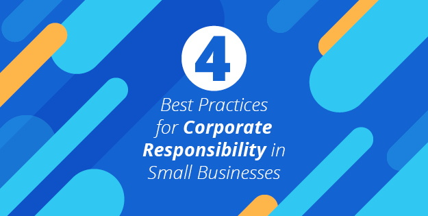 4 Tips for Corporate Responsibility in Small Businesses