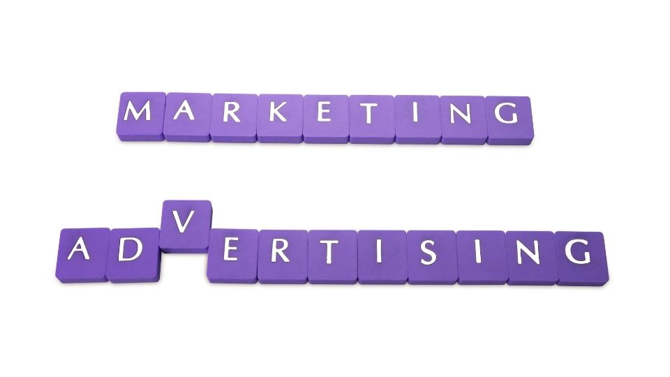 Marketing or Advertising? How to Avoid Using the Wrong One.